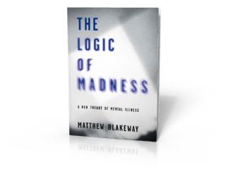 Logic of Madness Matthew Blakeway
